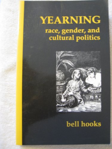 9781873262009: Yearning: Race, Gender and Cultural Politics