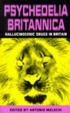Psychedelia Britannica: Psychactive Drugs in Britain