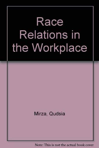 Race Relations in the Workplace