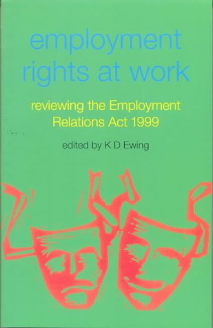 9781873271858: Employment Rights at Work: Reviewing the Employment Relations Act 1999