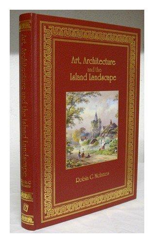 9781873295182: Art, architecture and the Island landscape / Robin G. McInnes