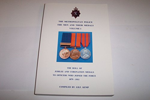9781873313183: The Metropolitan Police the Men and Their Medals: v. 1
