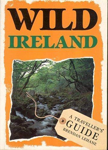 9781873329122: Wild Ireland: A Traveller's Guide (Wild Traveller's Guides)