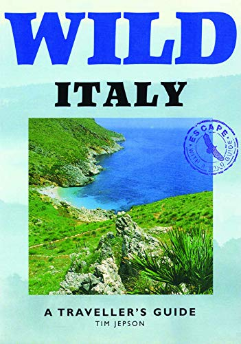 9781873329351: Wild Italy: A Traveller's Guide (Wild Guides)