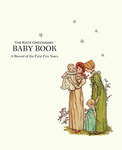 9781873329429: Kate Greenaway Baby Book, The: A Record of the First Five Years (The Kate Greenway Collection): A Record of the First Years