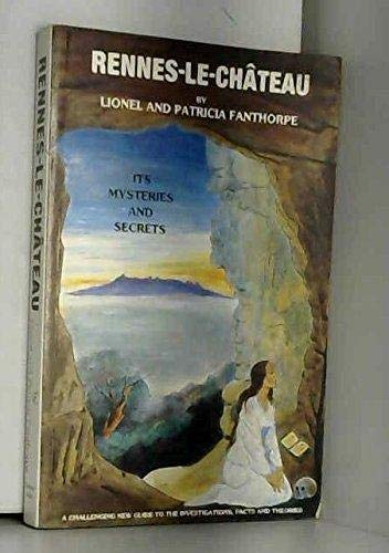 9781873335000: Rennes-le-Chateau: Its Mysteries and Secrets