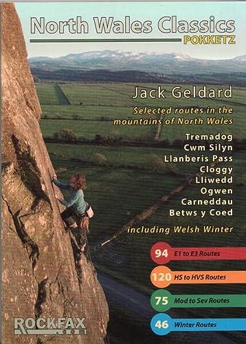 9781873341179: North Wales Classics: Tremadog, Cwm Silyn, Llanberis Pass Cloggy, Lliwedd, Tryfan, Idwal, Carneddau