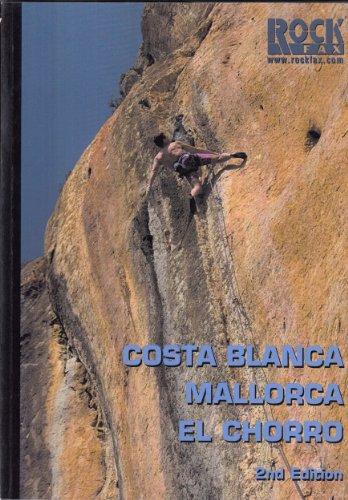 9781873341308: Costa Blanca, Mallorca, El Chorro (Rock Fax)