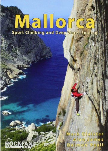 9781873341421: Mallorca: Sport Climing and Deep Water Soloing. Alan James, Mark Glaister (Rockfax Climbing Guide)