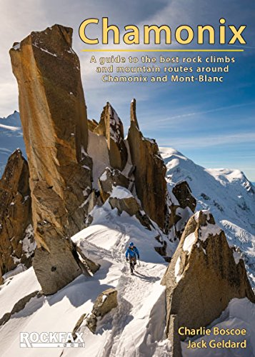 9781873341575: Chamonix - Rockfax: A Guide to the Best Rock Climbs and Mountain Routes Around Chamonix and Mont-Blanc