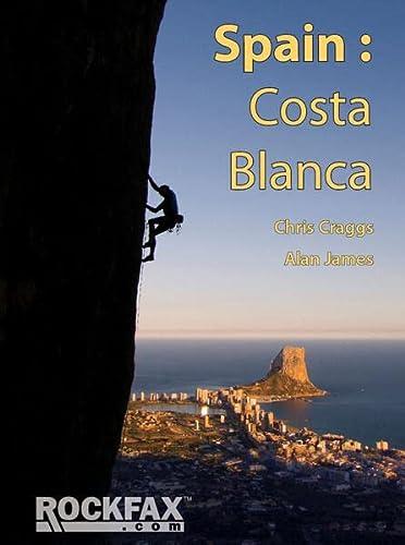 9781873341674: Spain: Costa Blanca (Rockfax Climbing Guides)