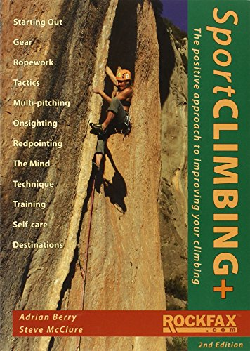 Sport Climbing +: The Positive Approach to Improve Your Climbing (Paperback)