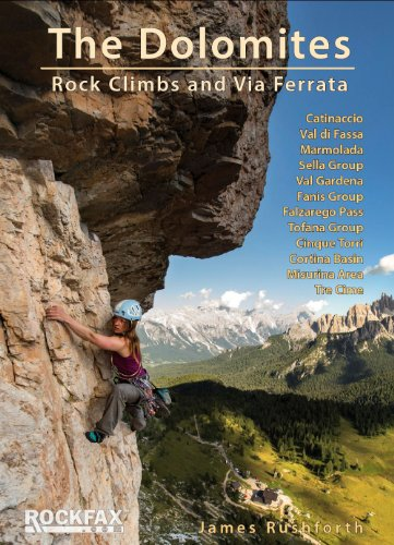 The Dolomites: Rock Climbs and via Ferrata (Rockfax Climbing Guide Series): Rushforth, James