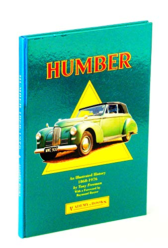 9781873361047: Humber Cars, 1868-1976: An Illustrated History