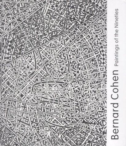 Paintings of the Nineties: Bernard Cohen