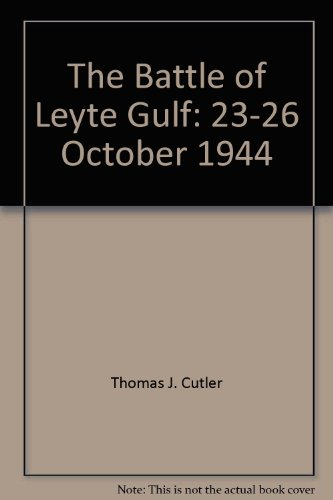 9781873376324: The Battle of Leyte Gulf: 23-26 October 1944