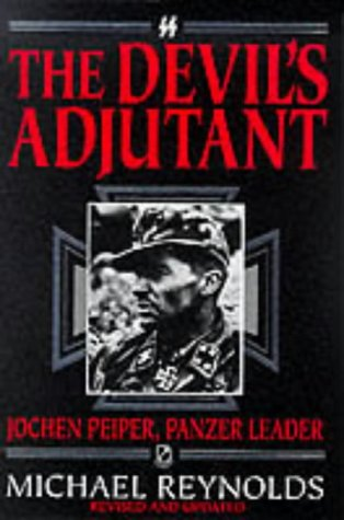 9781873376416: The Devil's Adjutant: Jochen Peiper, Panzer Leader