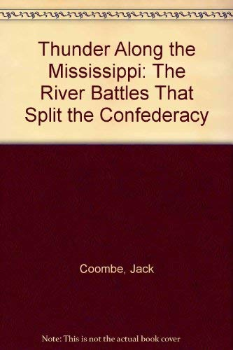 9781873376690: Thunder Along the Mississippi: The River Battles That Split the Confederacy