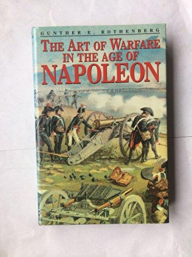 9781873376812: The Art of Warfare in the Age of Napoleon