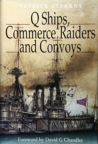 Q SHIPS, COMMERCE RAIDERS, AND CONVOYS.