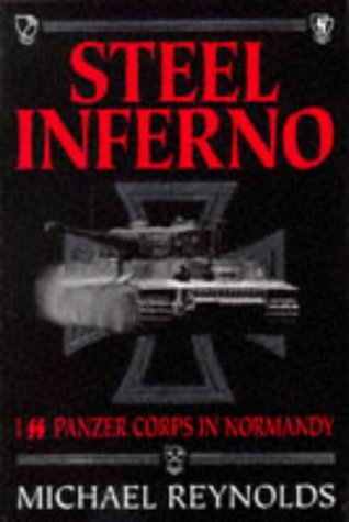 9781873376904: Steel Inferno: I SS Panzer Corps in Normandy