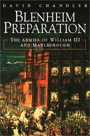 9781873376959: Blenheim Preparation: The English Army On The March To The Danube Collected Essays