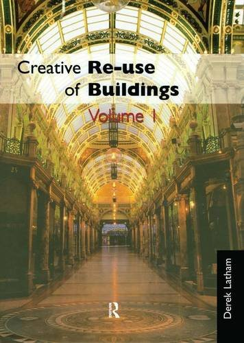 9781873394335: Creative Reuse of Buildings: Two Volume Set (v. 1 & 2)