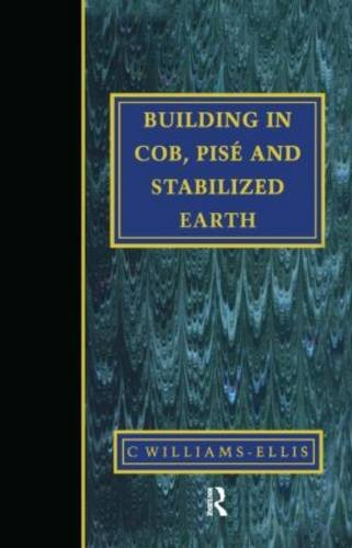 9781873394397: Building in Cob, Pise and Stabilized Earth
