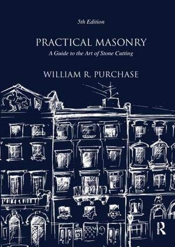 9781873394861: Practical Masonry: A Guide to the Art of Stone Cutting