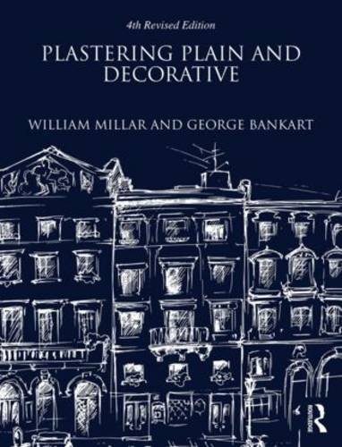 9781873394878: Plastering Plain and Decorative: 4th Revised Edition