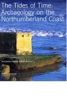 The tides of time: archaeology on the Northumberland coast
