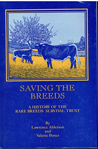 9781873403303: Saving the Breeds: History of the Rare Breeds Survival Trust
