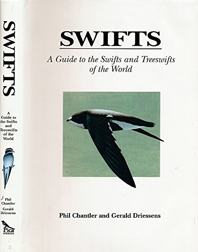 Swifts : A Guide to the Swifts: Gerald Driessens, Phil