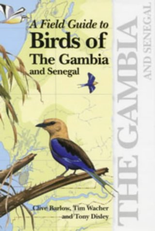 9781873403327: A Field Guide to the Birds of the Gambia and Senegal