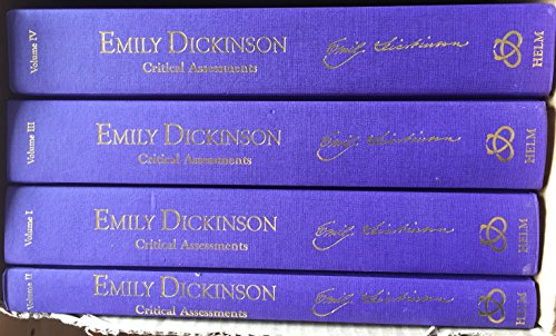 Emily Dickinson (4 Vol Set) (Critical Assessments Of Writers In English)