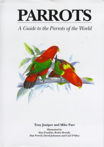 9781873403402: Parrots: A Guide to Parrots of the World [USED]