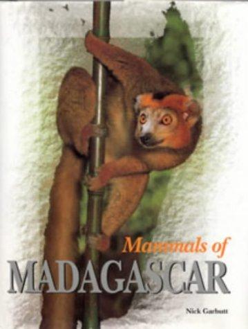 Mammals of Madagascar: Garbutt, Nick