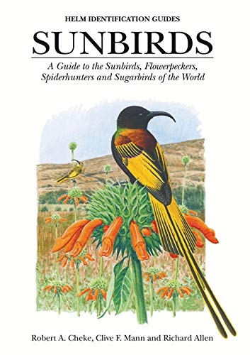 9781873403808: Sunbirds: A Guide to the Sunbirds, Spiderhunters, Sugarbirds and Flowerpeckers of the World