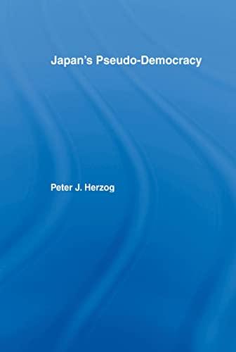 9781873410097: Japan's Pseudo-Democracy