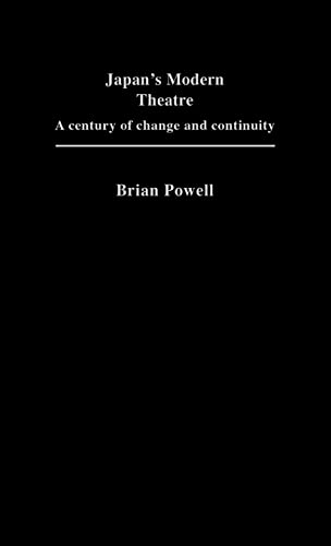 9781873410301: Japan's Modern Theatre: A Century of Change and Continuity (Japan Library)