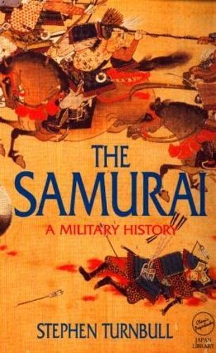 9781873410387: The Samurai: A Military History