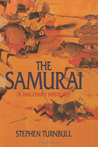 9781873410387: The Samurai: A Military History