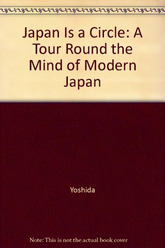 9781873410479: Japan is a Circle: A Tour Round the Mind of Modern Japan