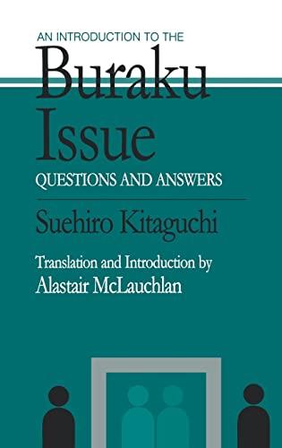 An Introduction to the Buraku Issue: Questions: Kitaguchi, Suehiro; McLauchlan,