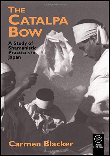 9781873410851: The Catalpa Bow: A Study of Shamanistic Practices in Japan (Japan Library Classics)