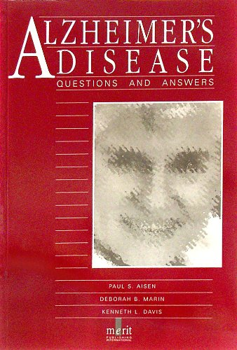 Alzheimer's Disease: Questions and Answers (Questions and Answers Series): Aisen, Paul S.; ...