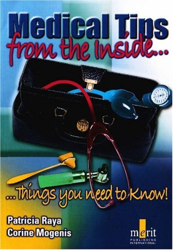 9781873413395: Medical Tips from the Inside: Things You Need to Know!