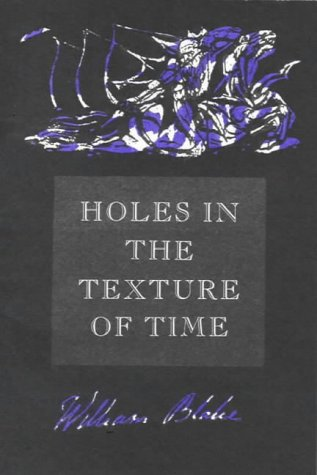 Holes in the Texture of Time: A: William Blake, Margaret
