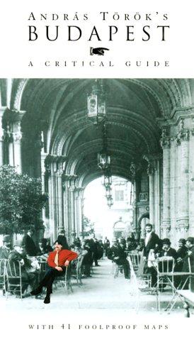 9781873429310: Andras Torok's Budapest: A Critical Guide