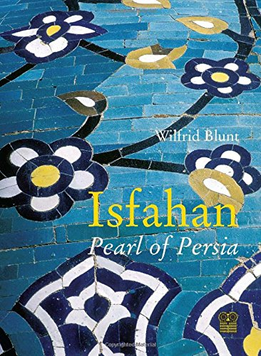 9781873429440: Isfahan: Pearl of Persia